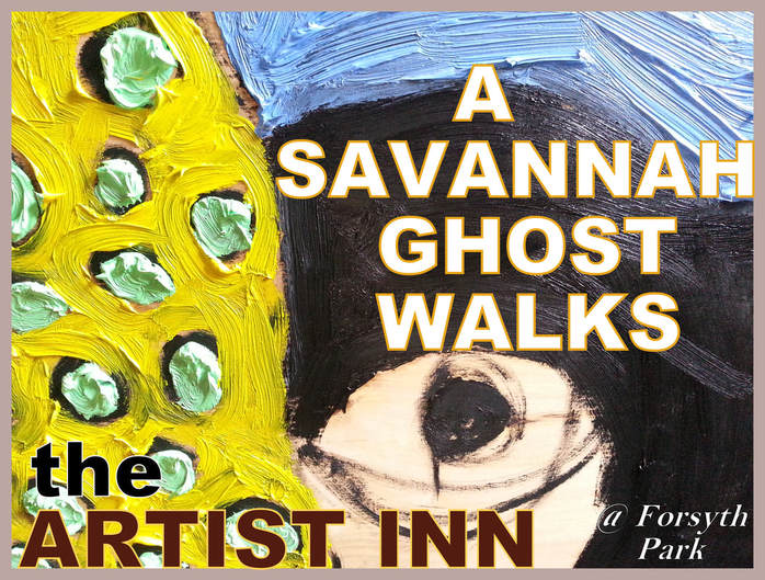 Savannah Ghost Walks in the Artist Inn, Savannah, Georgia